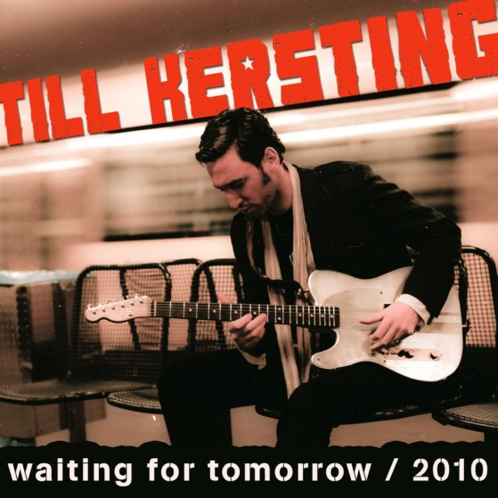 Till Kersting - Waiting for tomorrow 2010
